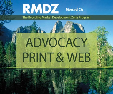 RMDZ Merced CA - integrated advocacy, print and web program for the Merced Recycling Market Development Zone